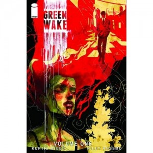 Green Wake volume 01 from Image Comics