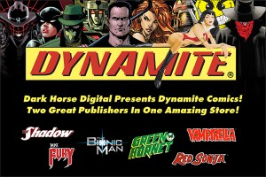 To celebrate, Dark Horse proudly welcomes Dynamite Entertainment comics to its digital store!