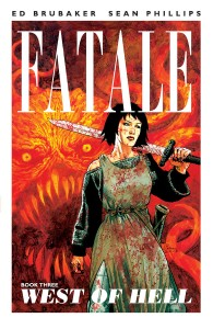 FATALE by Brubaker and Phillips now ongoing