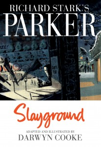 Darwyn Cooke's Newest Adaptation Coming In December