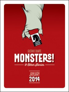 MONSTERS! & OTHER STORIES BY GUSTAVO DUARTE