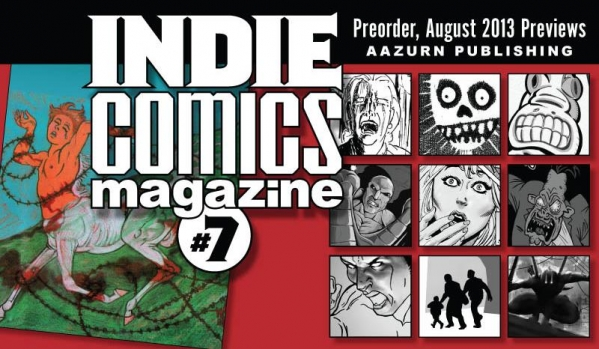 Indie Comics Magazine #7 NOW in Previews!