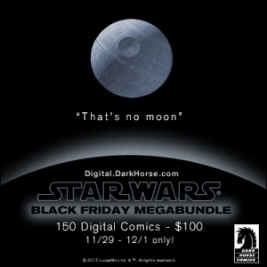 Dark Horse Presents: STAR WARS BLACK FRIDAY!