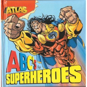 Atlas: ABC's for Superheroes