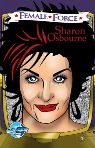 SHARON OSBOURNE COLORFUL LIFE TOLD IN NEW COMIC BOOK